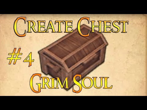 Grim Soul: Dark Fantasy Survival #4 Create Chest & Deposit Arms @ Game Like Last Day on Earth