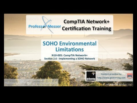 SOHO Environmental Limitations - CompTIA Network+ N10-005: 2.6