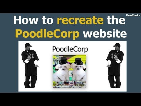 How to recreate the PoodleCorp website