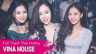 Nonstop Vinahouse 2019 | NST Full Track Thái Hoàng - DJ Triệu Muzik | Nhạc Sàn Hay Mới Nhất 2019