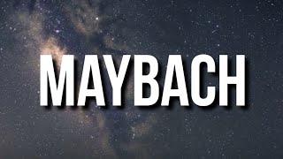 42 Dugg - Maybach (Lyrics) Ft. Future