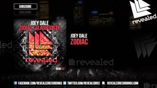 Joey Dale - Zodiac [OUT NOW!]
