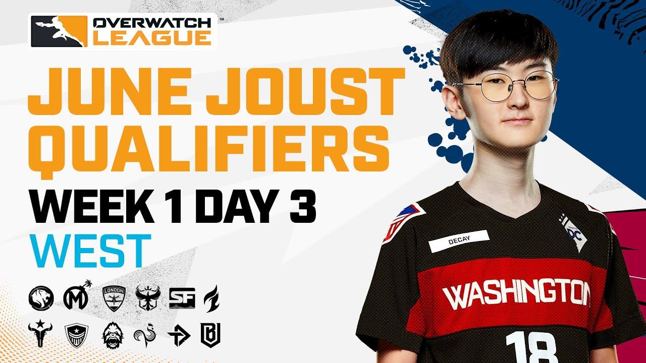 Overwatch League 2021 Season | June Joust Qualifiers | Week 1 Day 3 — West