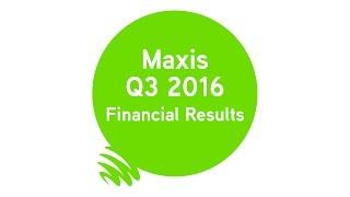 Maxis Q3 2016 Financial Results