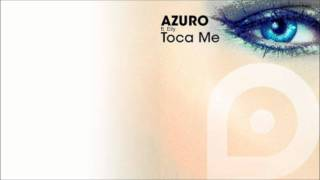 Azuro ft. Elly - Toca Me (Dan Winter Radio Edit) (HQ)