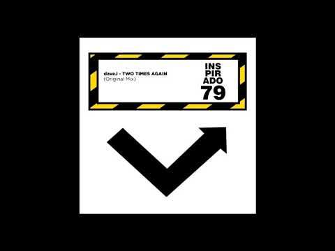 daveJ - Two Times Again (Original Mix)
