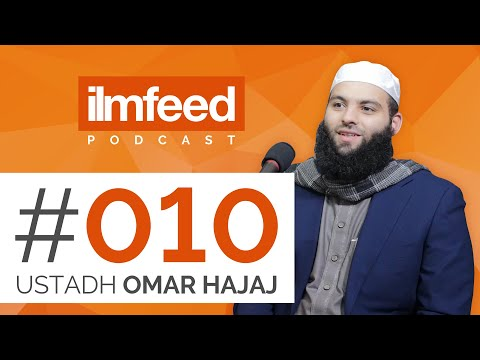 EP 010 - Student Activism, Studying at Madinah Uni, Connecting with the Youth - Ustadh Omar Hajaj