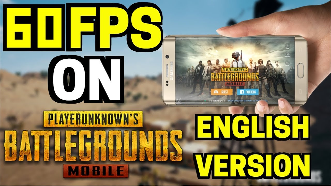 PUBG Mobile - How To Enable 60FPS On English Version