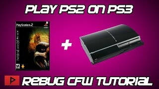[How To] Play PS2 Games on Rebug CFW CEX PS3 (Wireless Sync Works, Long Tutorial)