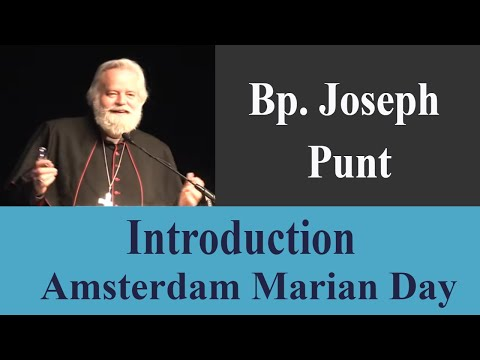 Bp. Joseph Punt - Introduction - Marian Payer Day - Amsterdam 2019