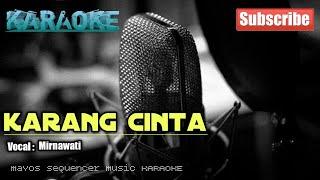 Download Mp3 Karang Cinta -mirnawati- Karaoke