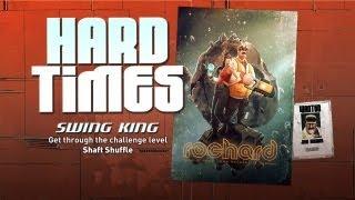 Rochard - Hard Times 2/4 - Swing King