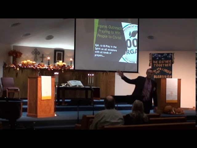 Organic Outreach Series: Praying to Win People to Christ - Part 2