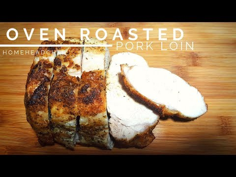 Oven Roasted Pork Loin