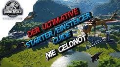 Jurassic World Evolution Deutsch- Nie Geldnot, Der ultimative Starter/Beginner Guide - JWE