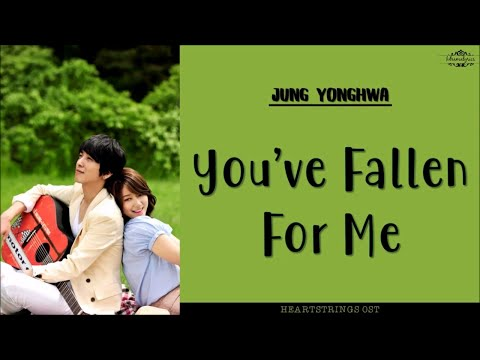 [ENG/ROM/HAN] Jung Yong Hwa (정용화) - You've Fallen For Me | Heartstrings (넌 내게 반했어 ) OST