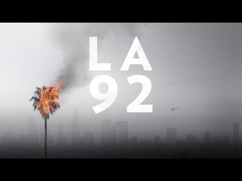 LA 92 (Full Documentary) | National Geographic