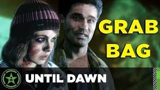 Grab Bag - Until Dawn