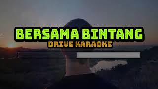 Drive - Bersama Bintang (Karaoke)
