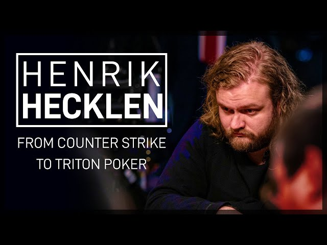 Henrik Hecklen on Triton Poker and Counter Strike
