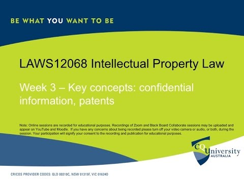IP Law key concepts week 3 confidential info and patents