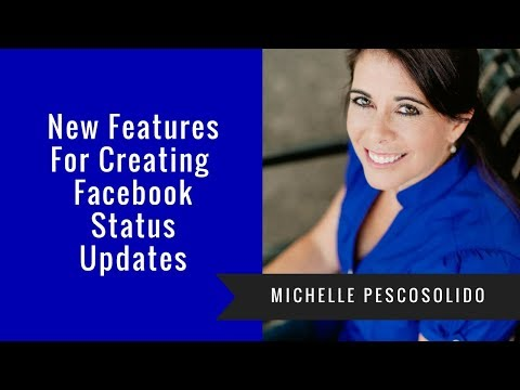 New Features For Creating Facebook Status Updates