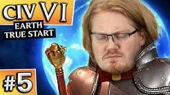 Civilization VI: Earth True Start #5