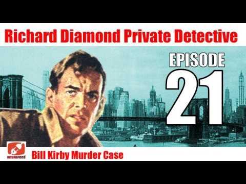 Richard Diamond Private Detective - 21 - Bill Kirby Murder Case
