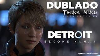 Detroit: Become Human - Trailer DUBLADO em Português [PT-BR] Think Mind