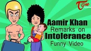 Aamir Khan Intolerance Spoof    Aamir Khans Intolerance Remarks