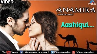 Aashiqui Full Video Song : Anamika , Dino Mourya, Minisha Lamba, Koena Mitra ,