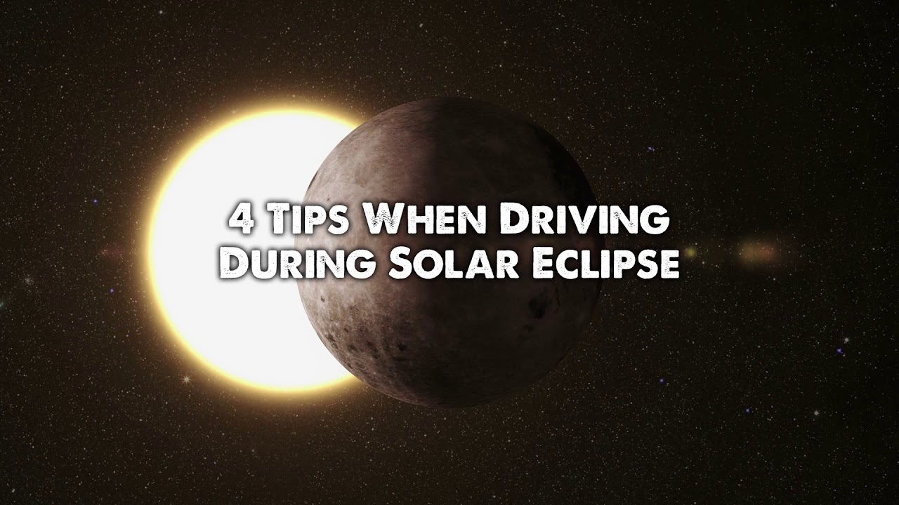 Tips for driving during the solar eclipse