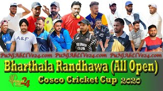 Bharthala Randhawa (All Open) Cosco Cricket Cup 2020
