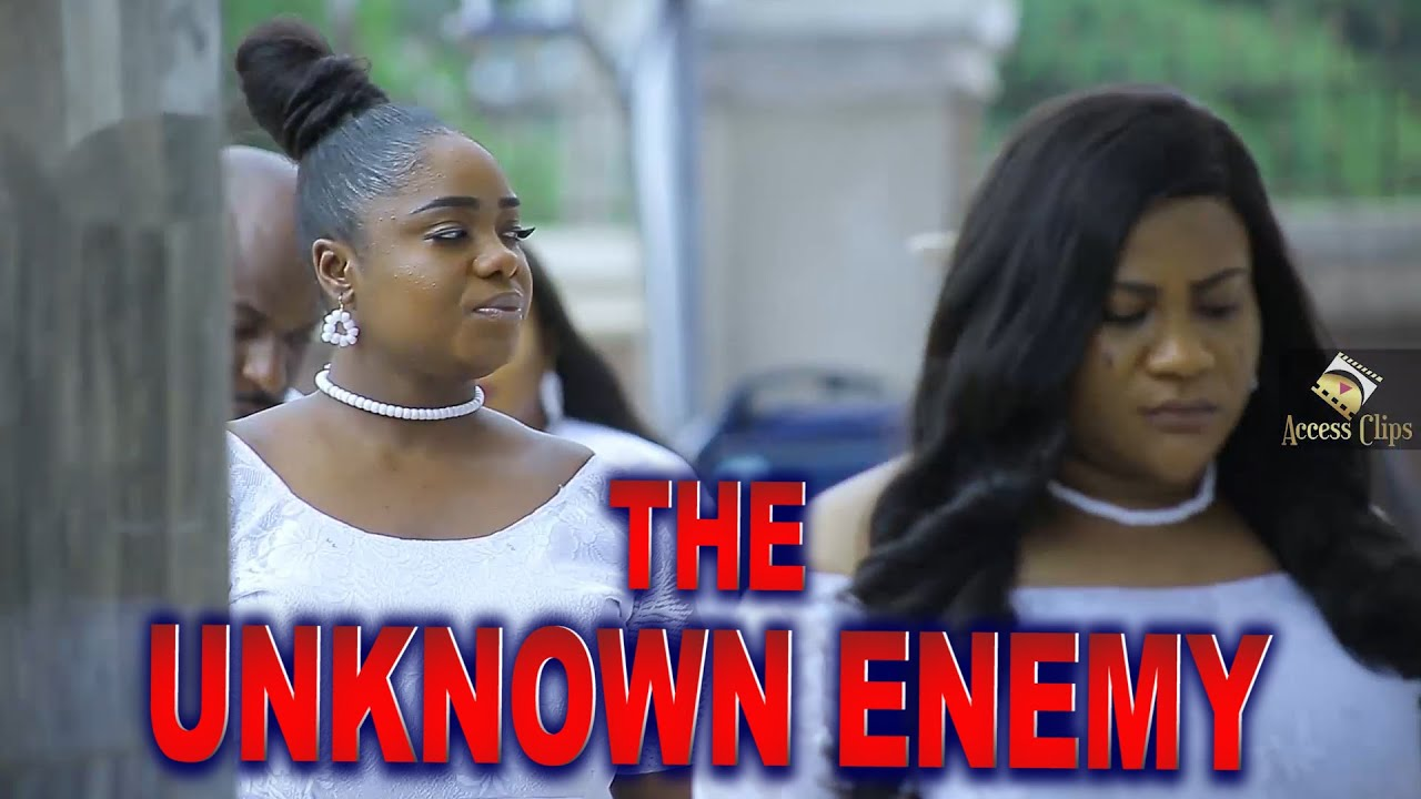 Download THE UNKNOWN ENEMY (Trailer) Trending 2021 Recommended Nigerian Nollywood Movie