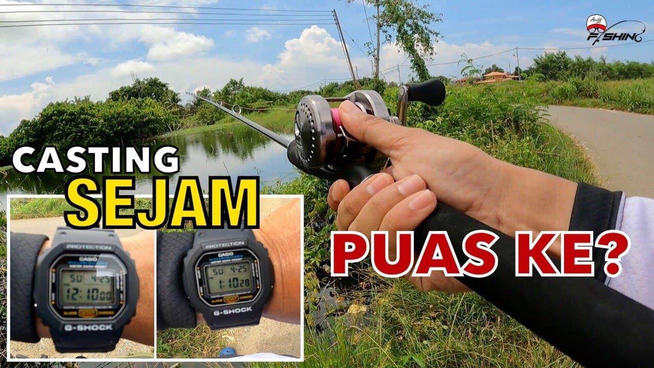 Casting SATU Jam Berapa Ekor Ikan Boleh Dapat?
