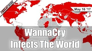 WannaCry Ransomware Infects the World - Threat Wire