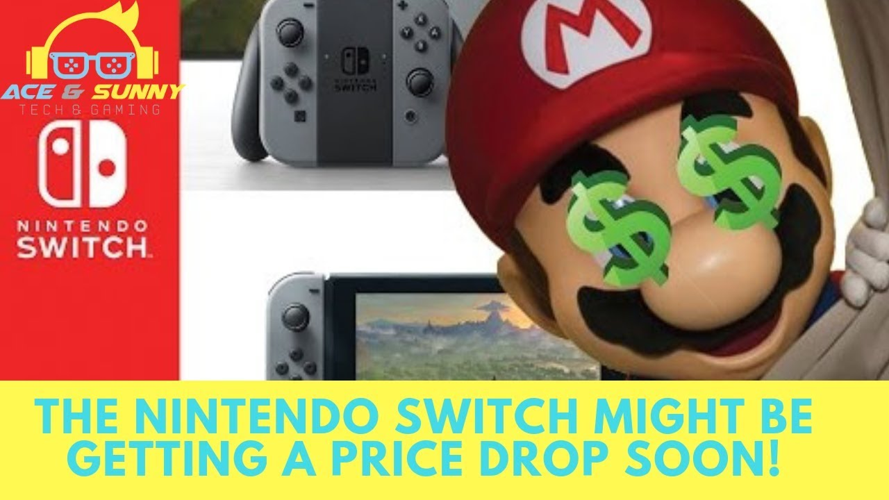 The Nintendo Switch Might Be Getting A Price Drop Soon!