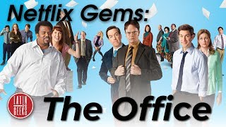 Netflix Gem: The Office, Why You Need To Watch It! (Best Series Ever?!?!?)