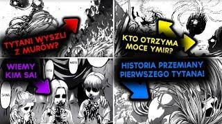 TYTANI WYSZLI Z MURÓW!? PRAWDZIWA HISTORIA YMIR! - Attack on titan 122 | REPLAY