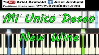 MI UNICO DESEO - New Wine - Piano Tutorial Sinthesia Partitura Facil Melodia