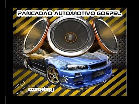 SET PANCADÃO AUTOMOTIVO GOSPEL  (DJ EDSONSPJ & DJ CW)