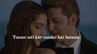 dheere dheere se meri zindagi mein aana lyrics song hrithik roshan   sonam kapoor
