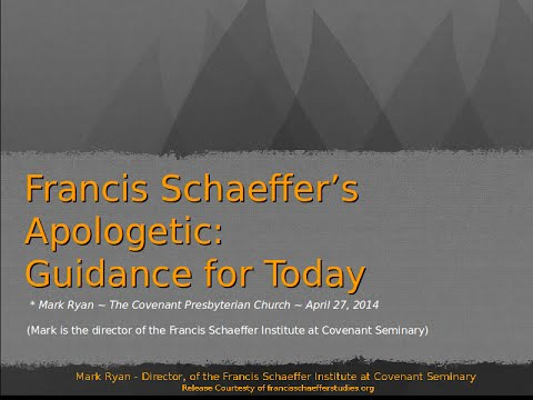 Francis Schaeffer's Apologetic: Guidance for Today