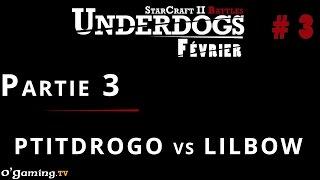 Partie 3 - Episode 3 // UnderDogs de février 2015