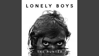 Lonely Boys Anthem