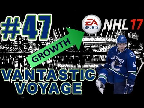 """NHL 17: Vancouver Canucks Franchise Mode #47 """"THE KIDS ARE TAKING OVER"""""""