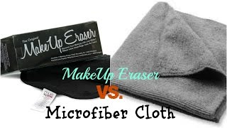 MakeUp Eraser Vs. Microfiber Cloth