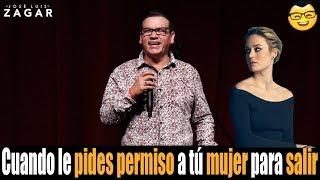 José Luis Zagar -Cuando le pides permiso a tu mujer para salir.