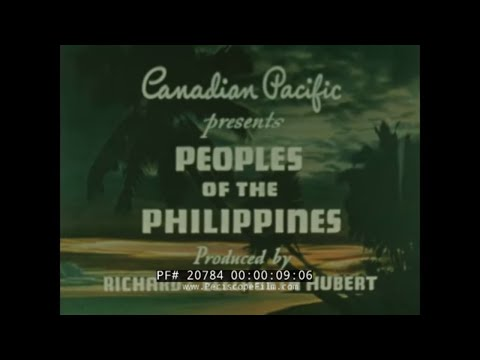 PEOPLES OF THE PHILIPPINES  1940s TRAVELOGUE MOVIE PART 1 MANILA 20784