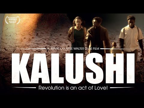 Kalushi - Full Movie